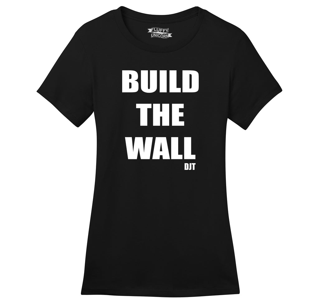 Build The Wall DJT Ladies Ringspun Short Sleeve Tee