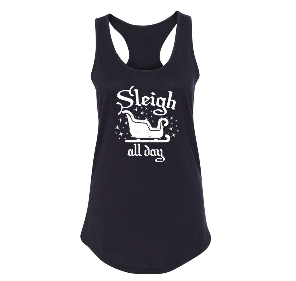 Sleigh All Day Ladies Racerback Tank Top