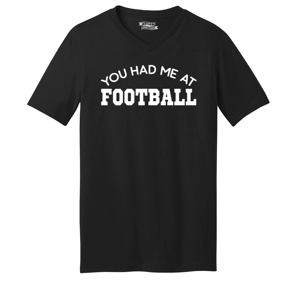 You Had Me At Football Mens Short Sleeve Ringspun V Neck