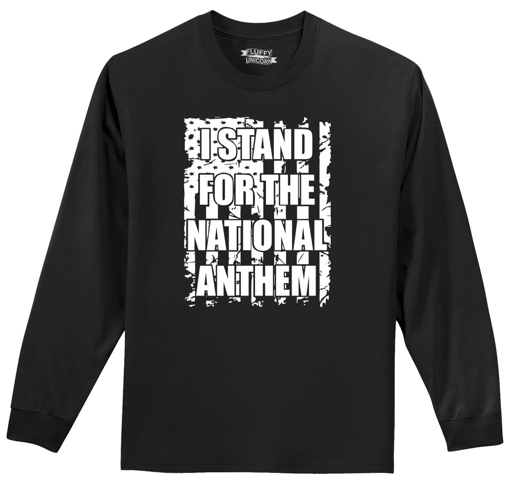 I Stand For The National Anthem American Pride Respect Shirt Mens Long Sleeve Tee Shirt