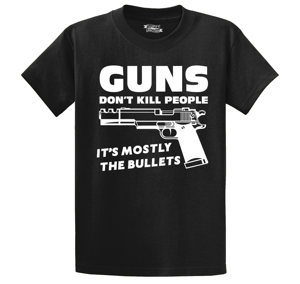 Guns Don't Kill People It's Mostly The Bullets Funny Shirt Men's Heavyweight Cotton Tee Shirt