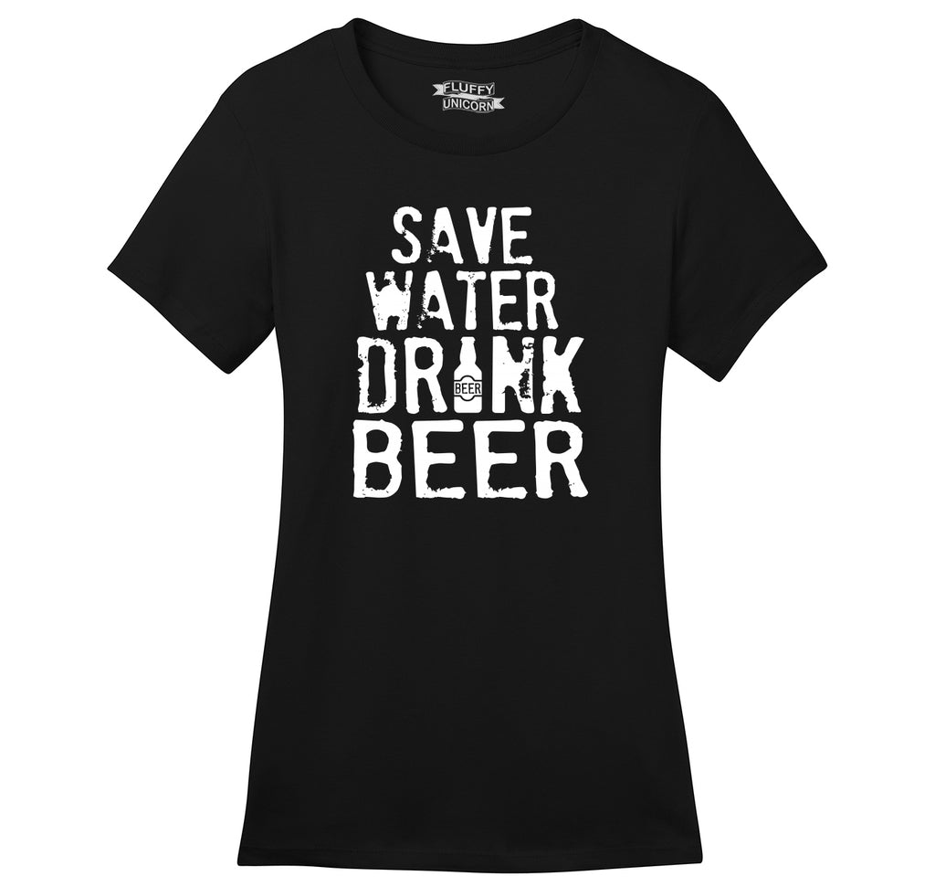 Save Water Drink Beer Ladies Ringspun Short Sleeve Tee