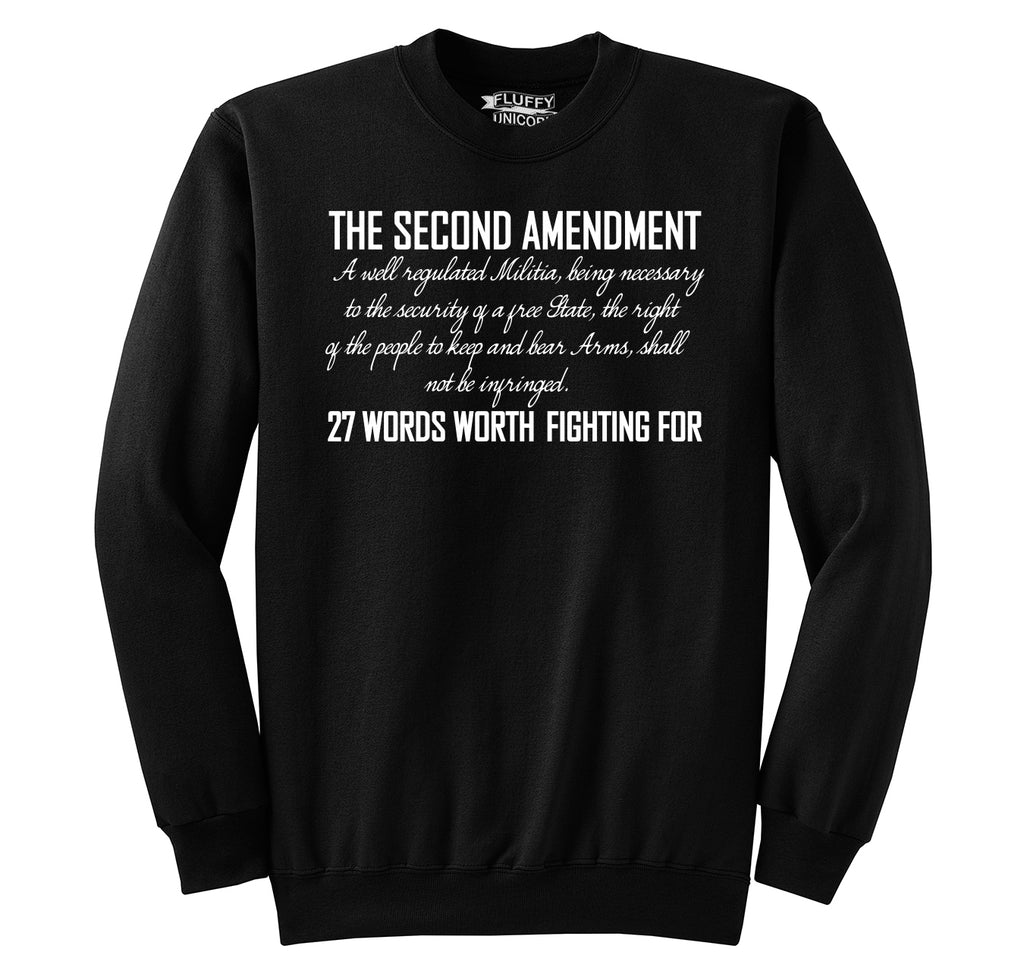 The Second Amendment Words Worth Fighting For Crewneck Sweatshirt