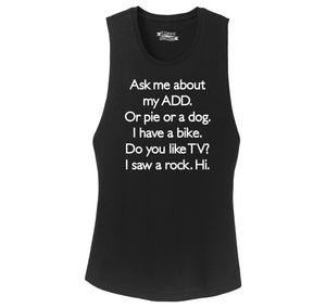 Ask Me About My ADD Dog Rock TV Hi Ladies Festival Tank Top