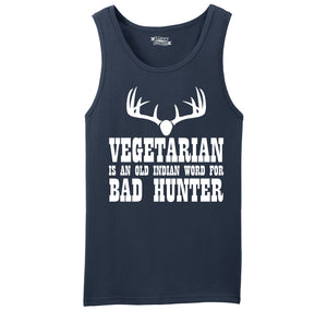 Vegetarian An Old Indian Word For Bad Hunter Funny Hunting Shirt Mens Sleeveless Tank Top