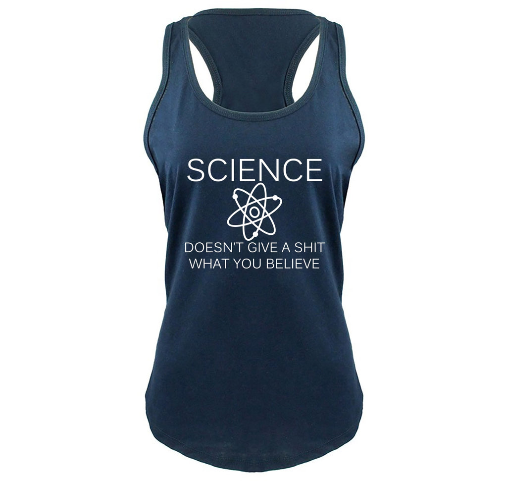 Science Doesn't Give A Shirt What You Believe Ladies Gathered Racerback Tank Top