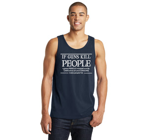 If Guns Kill People Pencils Misspell Words Cars Drive Drunk and Spoons Make People Fat Mens Sleeveless Tank Top