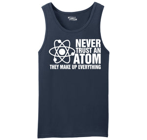 Never Trust An Atom They Make Up Everything Mens Sleeveless Tank Top