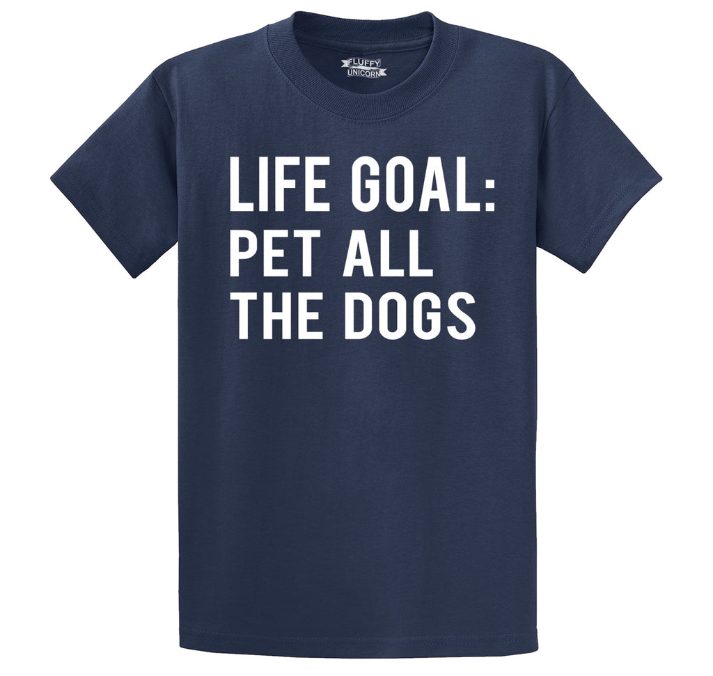 Life Goal Pet All The Dogs Men's Heavyweight Big & Tall Cotton Tee Shirt