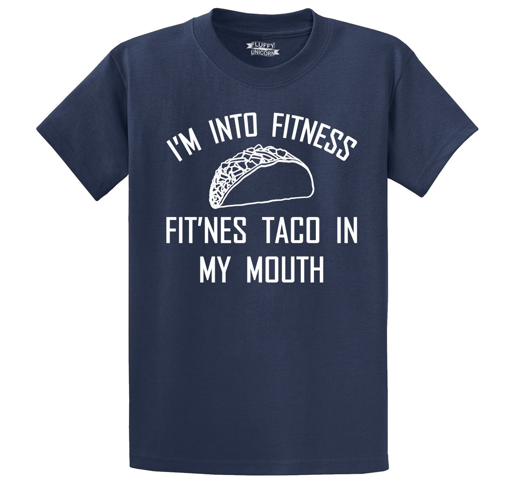 I'm Into Fitness Fit'ness Taco In My Mouth Men's Heavyweight Cotton Tee Shirt