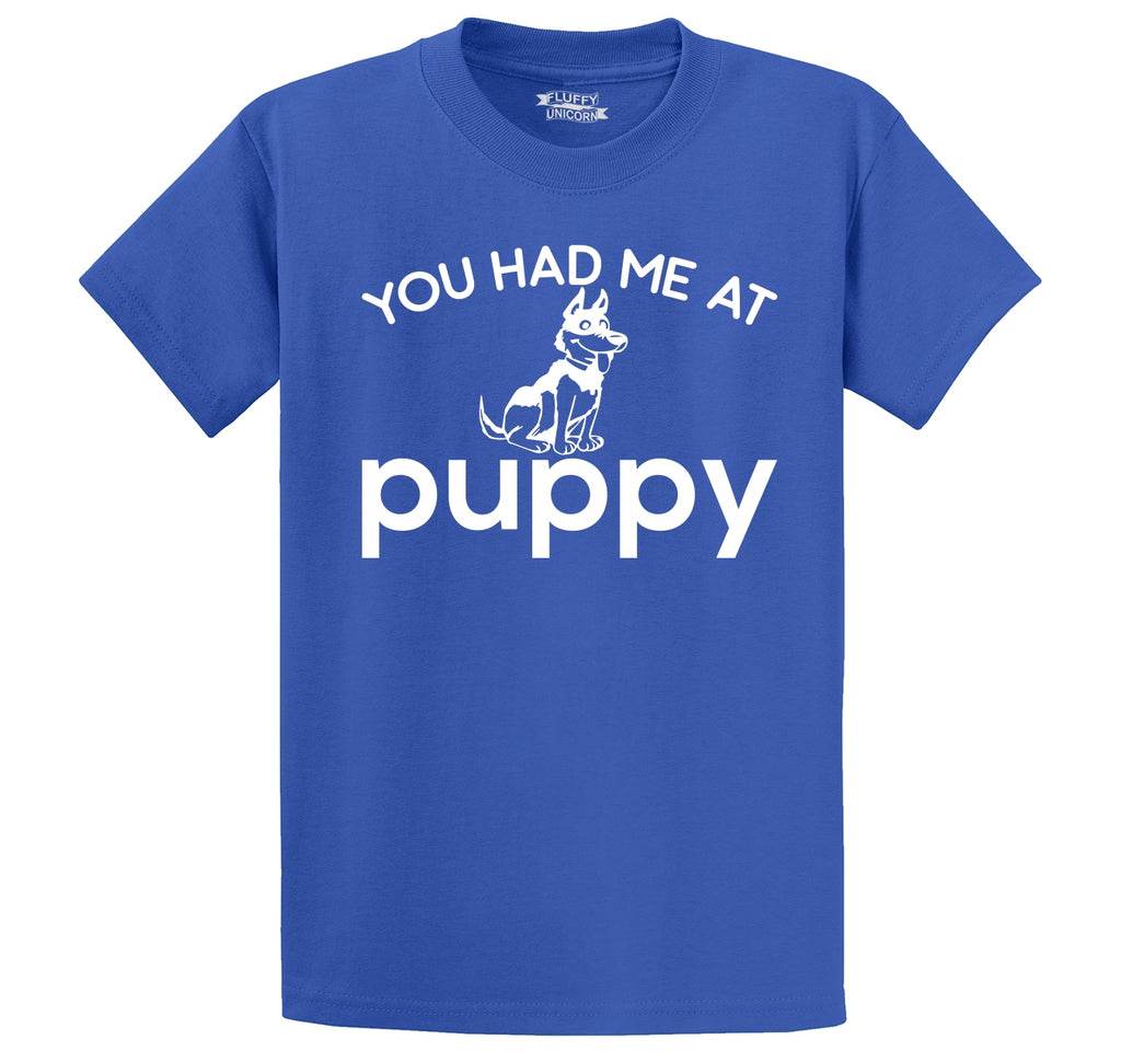 You Had Me At Puppy Men's Heavyweight Cotton Tee Shirt