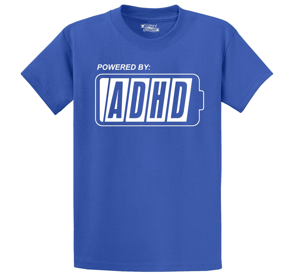 Powered By ADHD Funny ADD Shirt Men's Heavyweight Big & Tall Cotton Tee Shirt