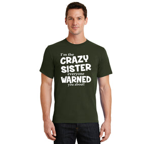 I'm The Crazy Sister Warned About Men's Heavyweight Big & Tall Cotton Tee Shirt