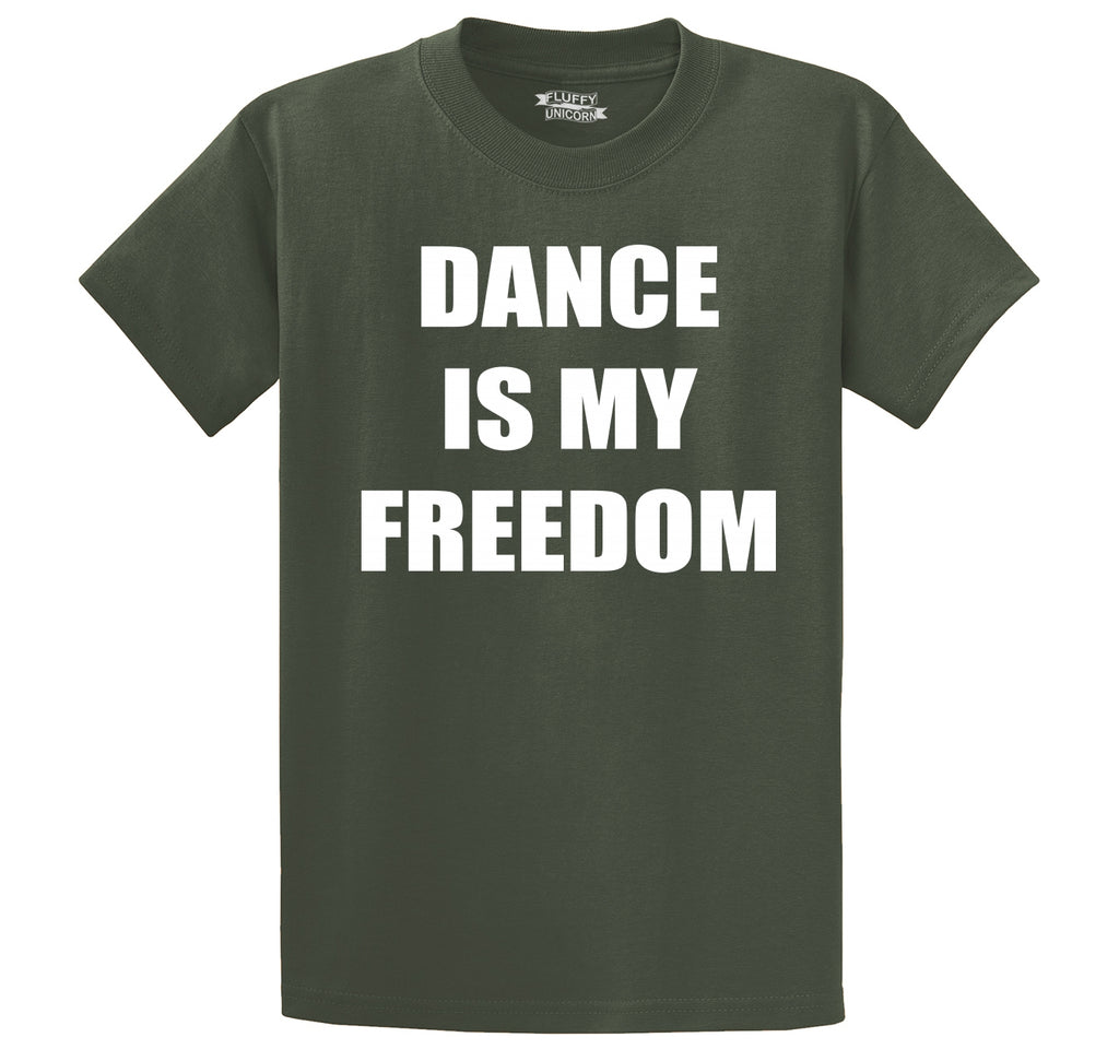 Dance Is My Freedom Men's Heavyweight Big & Tall Cotton Tee Shirt