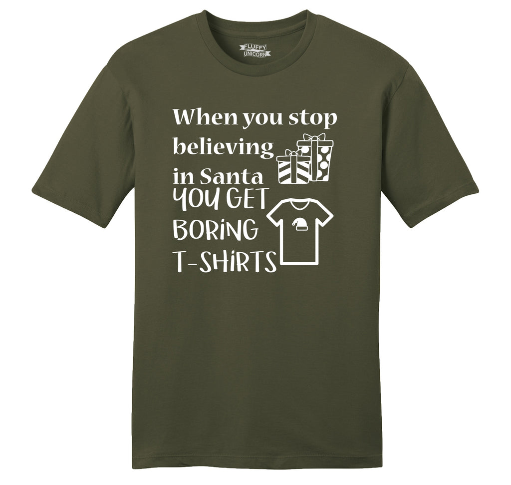 Stop Believing In Santa Boring T Shirt Mens Ringspun Cotton Tee Shirt