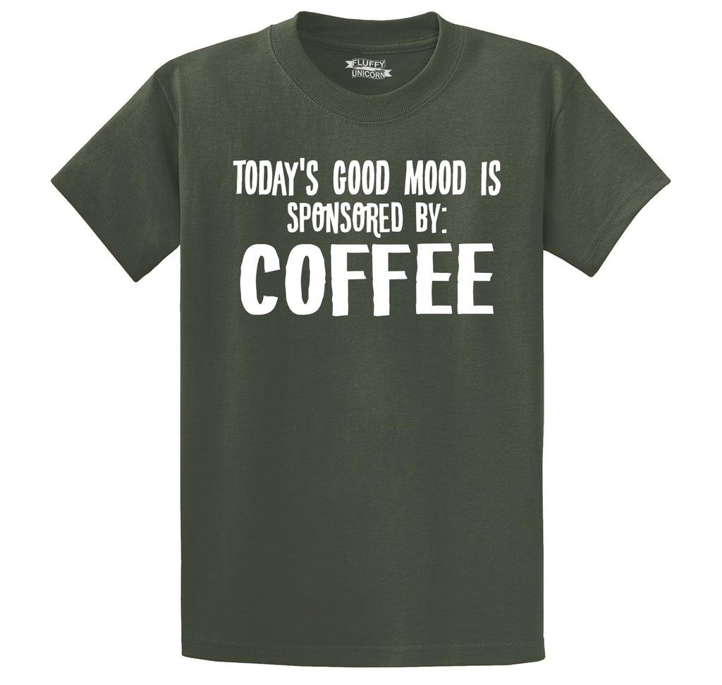 Todays Good Mood Sponsored By Coffee Men's Heavyweight Big & Tall Cotton Tee Shirt