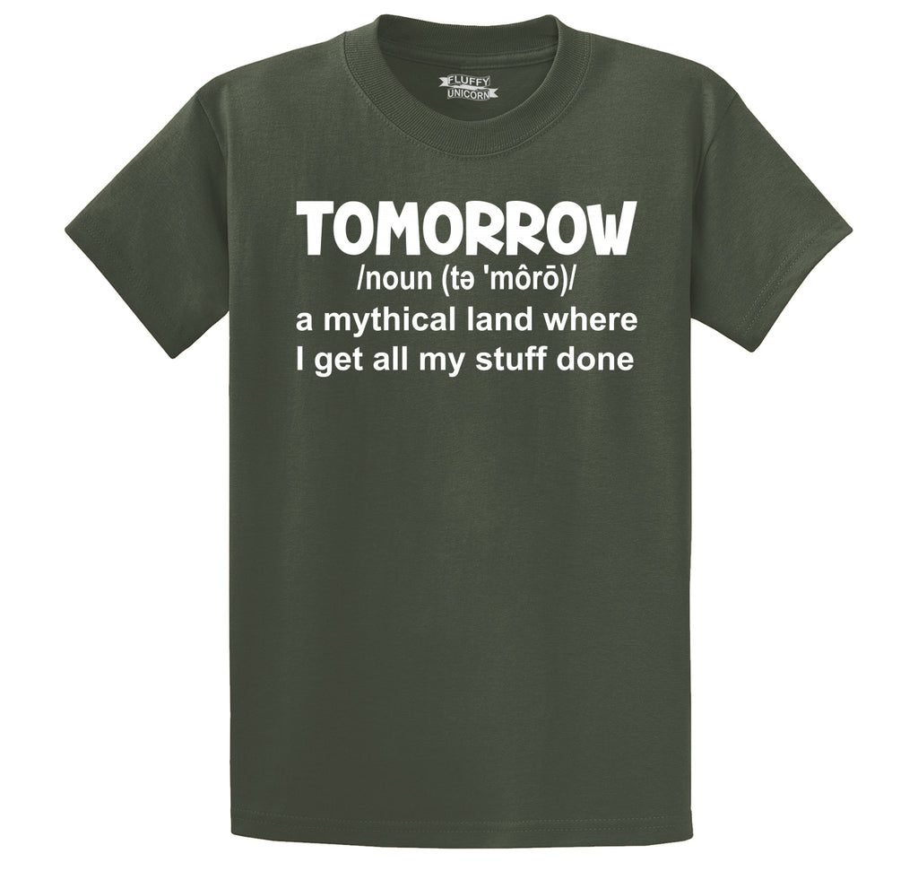 Tomorrow Mythical Land Stuff Gets Done Men's Heavyweight Big & Tall Cotton Tee Shirt