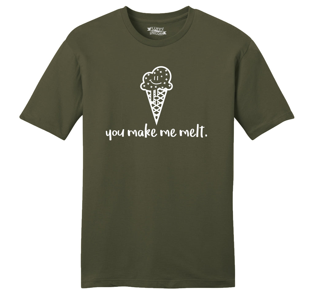 You Make Me Melt Mens Ringspun Cotton Tee Shirt