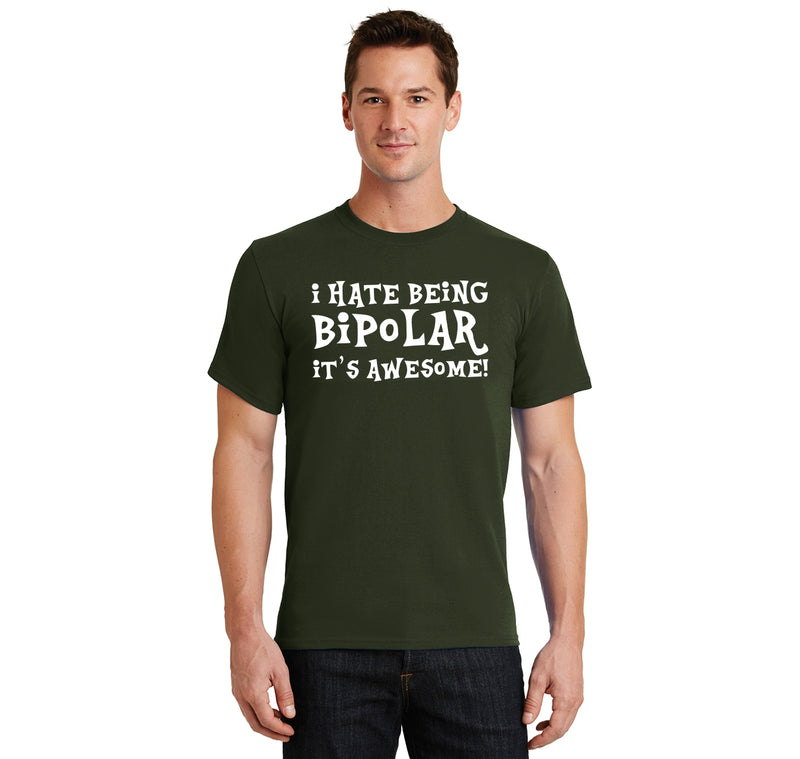 I Hate Being Bipolar It's Awesome Funny Shirt Men's Heavyweight Big & Tall Cotton Tee Shirt