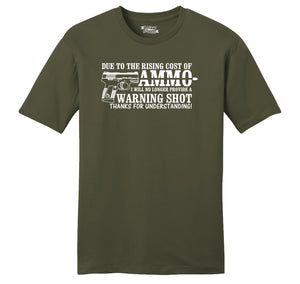Due To The Rising Cost Of Ammo Mens Ringspun Cotton Tee Shirt