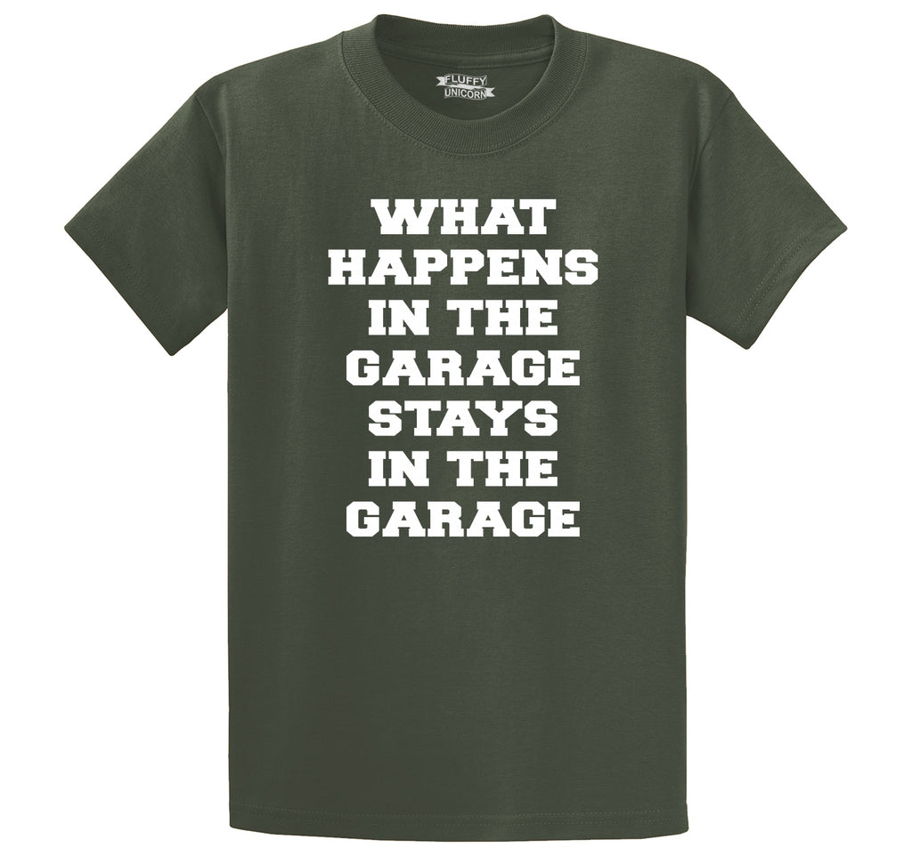 What Happens In The Garage Stays In The Garage Men's Heavyweight Big & Tall Cotton Tee Shirt