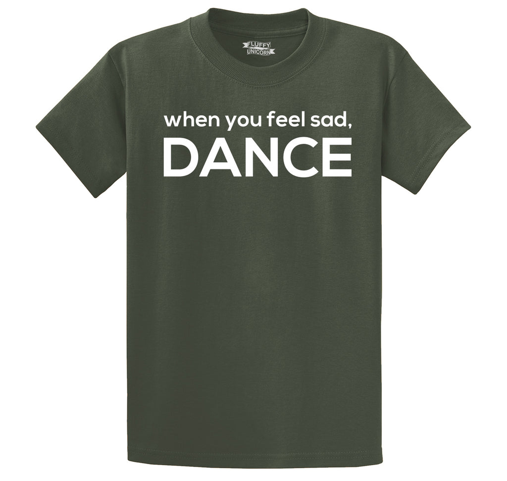 When You Feel Sad Dance Men's Heavyweight Big & Tall Cotton Tee Shirt
