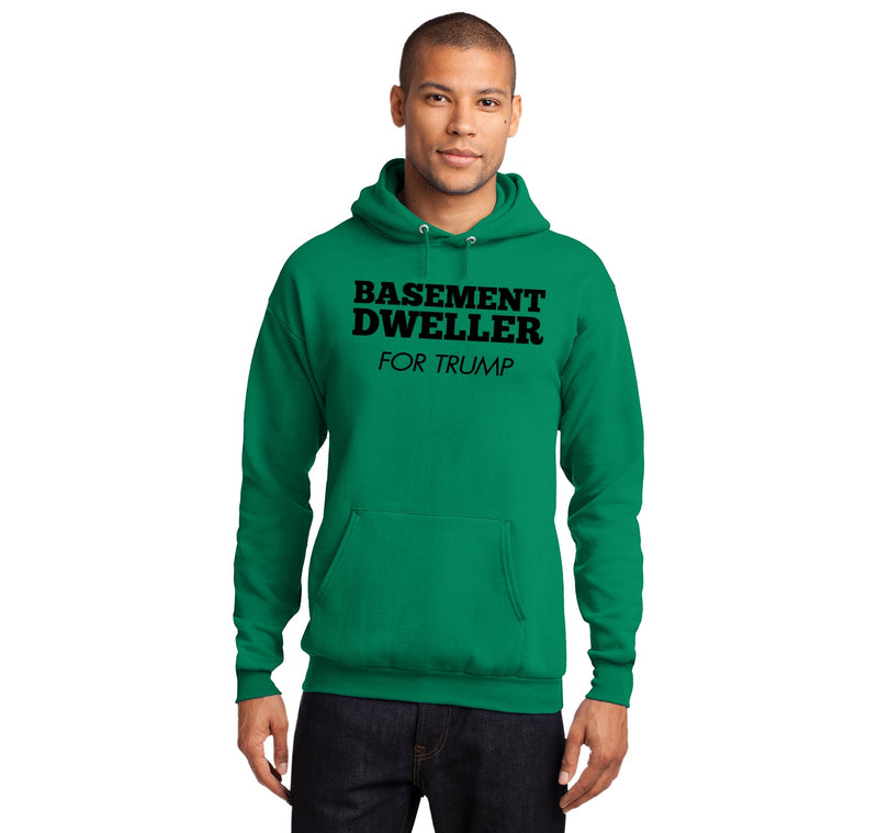 Basement Dweller For Trump Tee Anti Hillary Clinton Bernie Sanders Hooded Sweatshirt