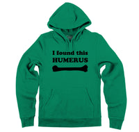 I Found This Humerous Hooded Sweatshirt
