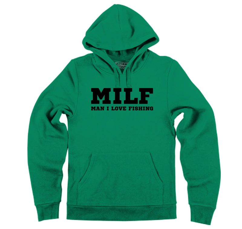 MILF Man I Love Fishing Hooded Sweatshirt