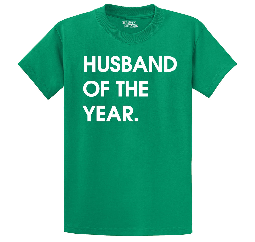 Husband Of The Year Men's Heavyweight Big & Tall Cotton Tee Shirt