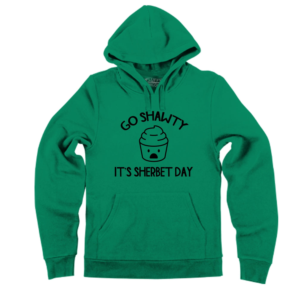 Go Shawty It's Sherbert Day Hooded Sweatshirt