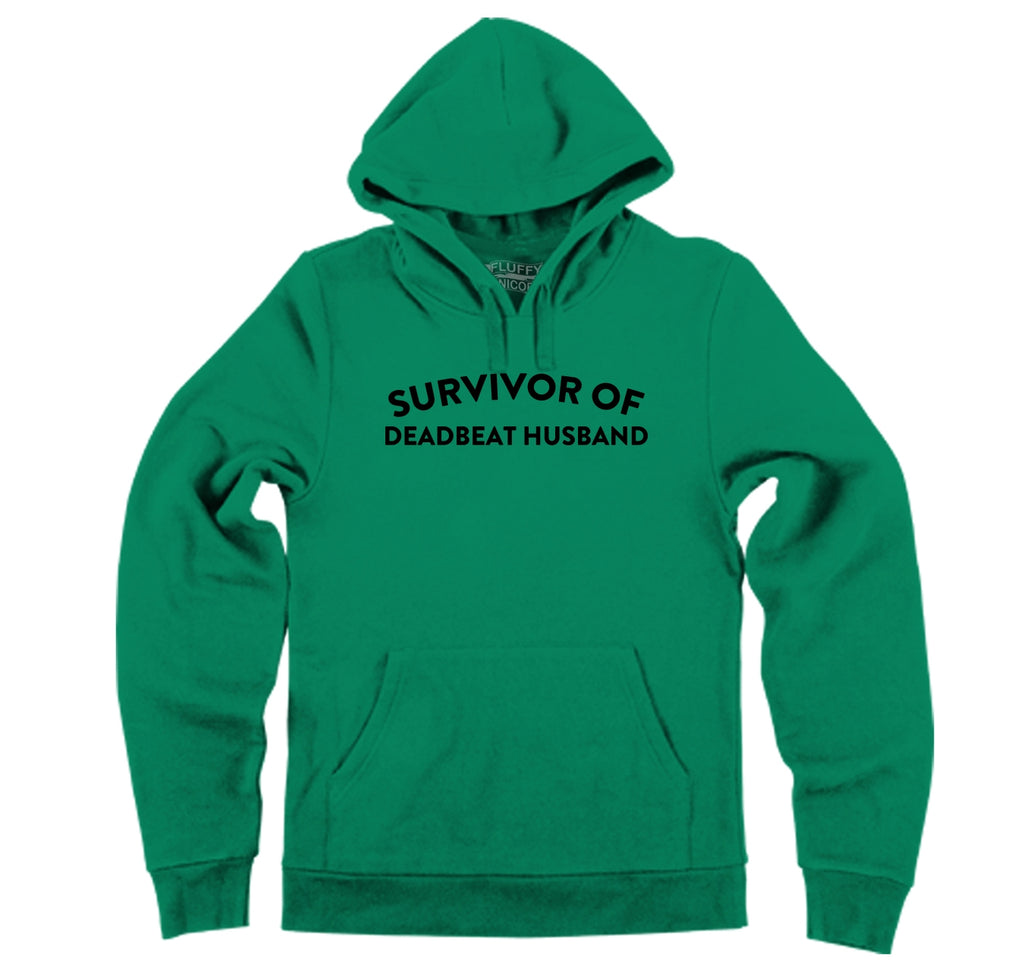 Survivor Of Deadbeat Husband Hooded Sweatshirt