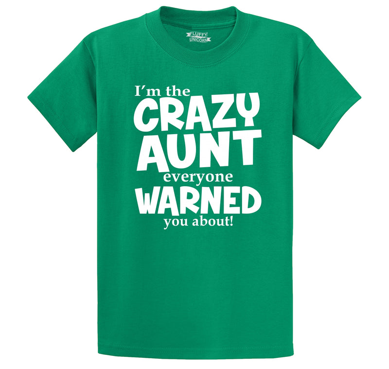 I'm The Crazy Aunt Everyone Warned You About Men's Heavyweight Big & Tall Cotton Tee Shirt