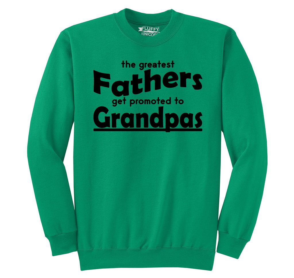 Greatest Father Promoted To Grandpa Crewneck Sweatshirt