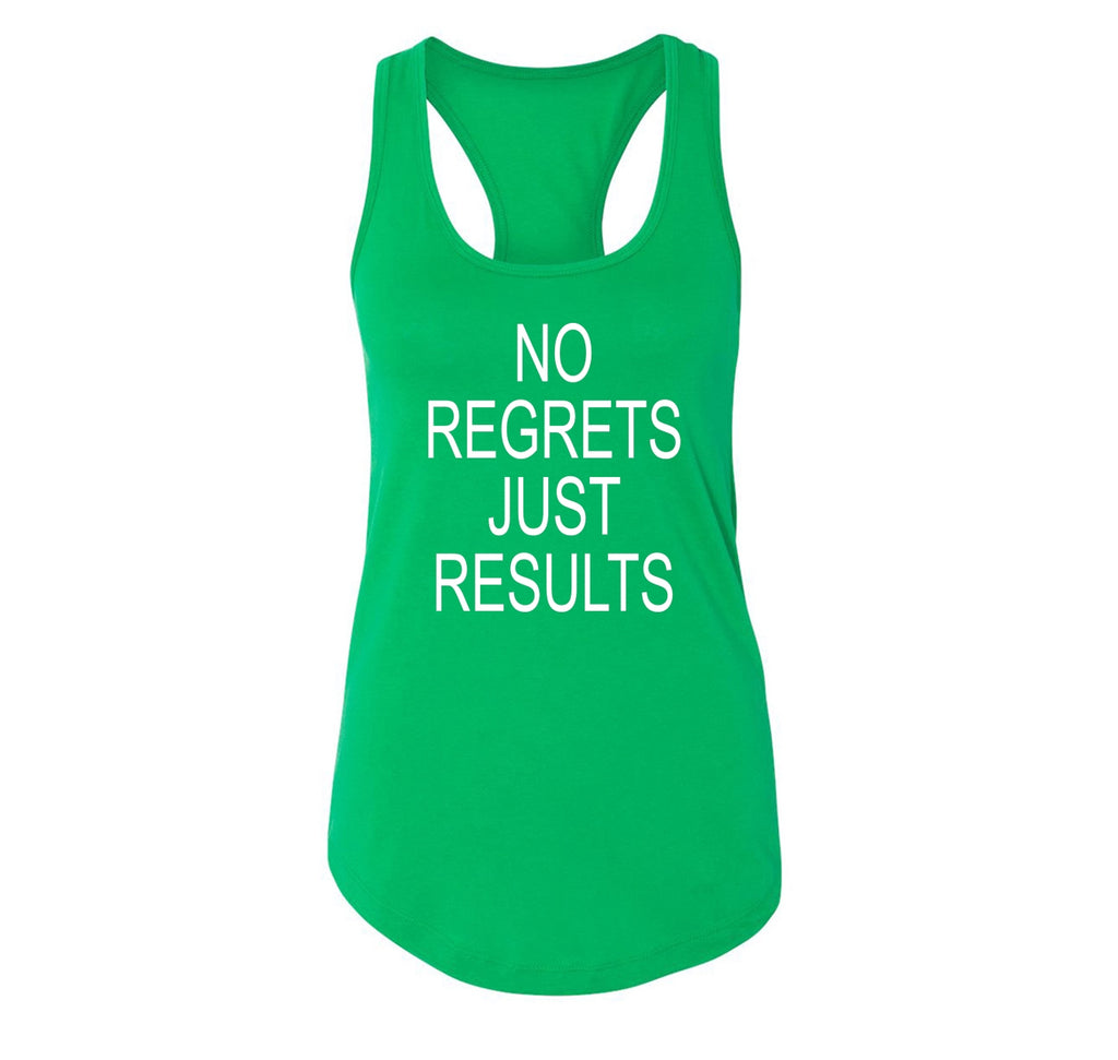 No Regrets Just Results Ladies Racerback Tank Top