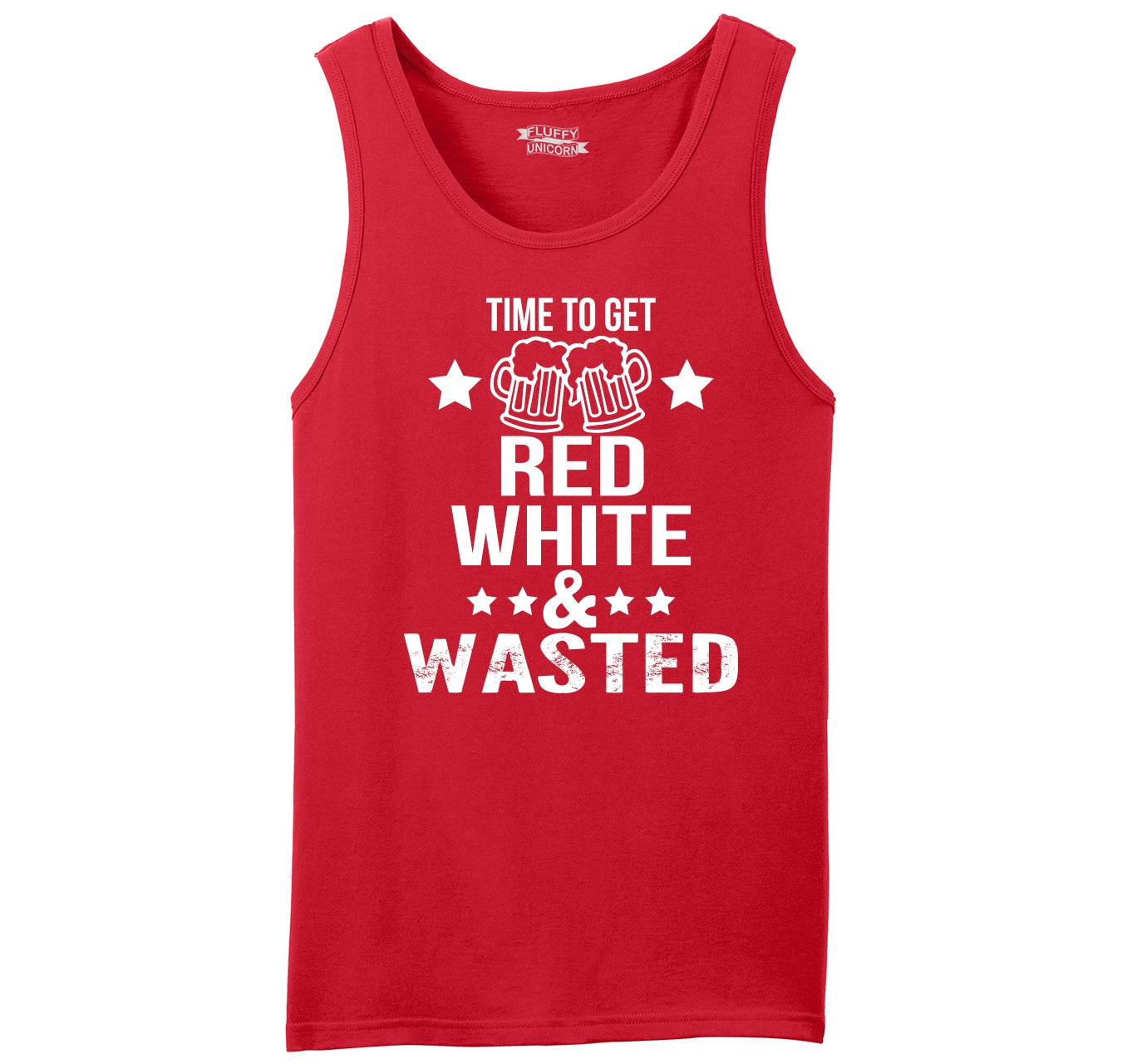 51d889db20 Time To Get Red White & Wasted Funny July 4th Party Patriotic USA Shirt Mens  Sleeveless