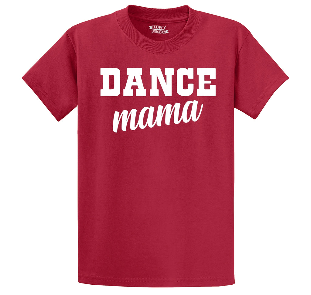 Dance Mama Men's Heavyweight Big & Tall Cotton Tee Shirt