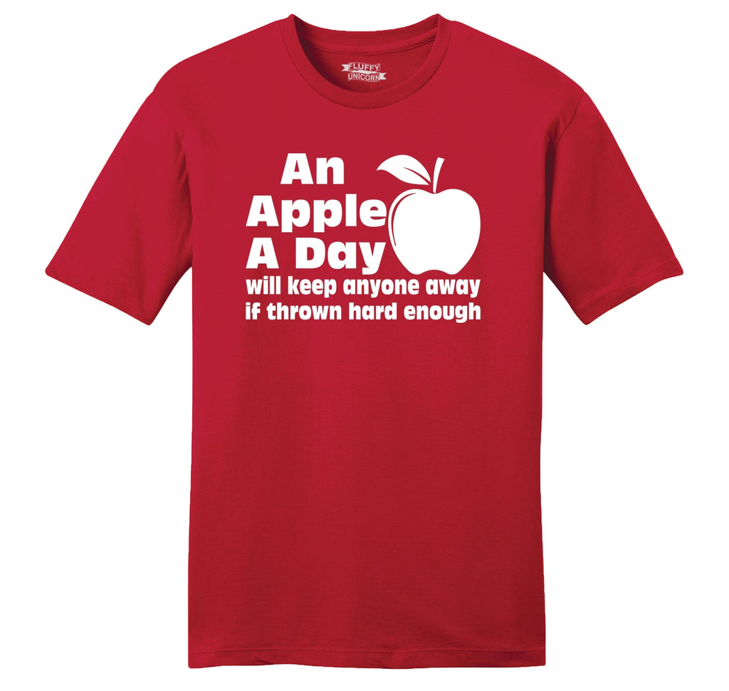An Apple A Day Will Keep Anyone Away Thrown Hard Mens Ringspun Cotton Tee Shirt