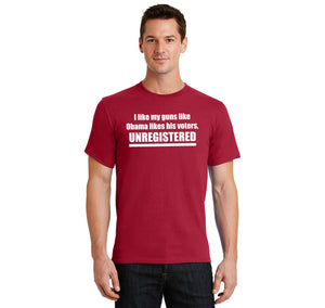 I Like My Guns Like Obama Likes His Voters - UNREGISTERED Men's Heavyweight Big & Tall Cotton Tee Shirt