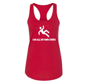 I Do All My Own Stunts Ladies Racerback Tank Top