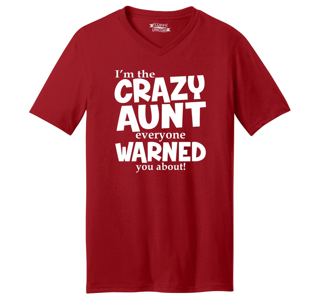 I'm The Crazy Aunt Everyone Warned You About Mens Short Sleeve Ringspun V Neck