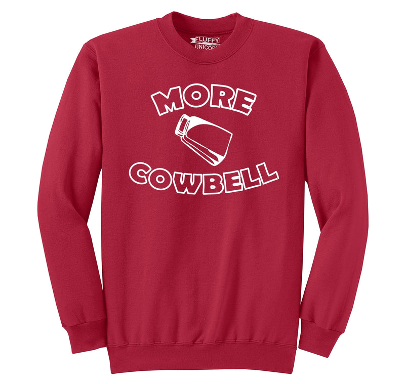 More Cowbell Crewneck Sweatshirt