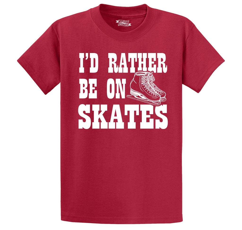 I'd Rather Be On Skates Men's Heavyweight Big & Tall Cotton Tee Shirt