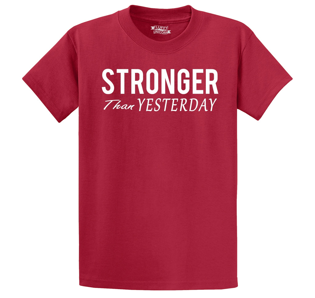 Stronger Than Yesterday Motivational Workout Shirt Men's Heavyweight Cotton Tee Shirt