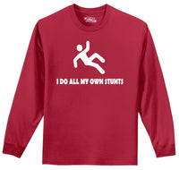 I Do All My Own Stunts Mens Long Sleeve Tee Shirt