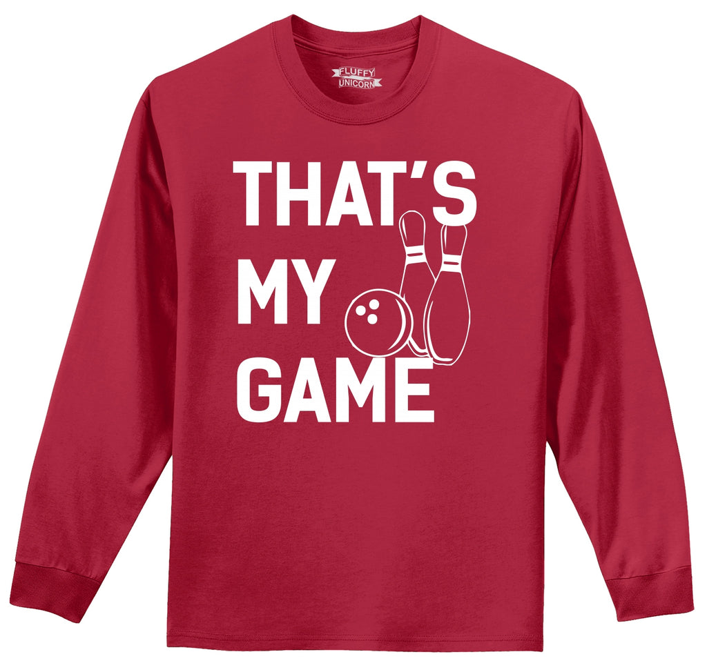 Bowling That's My Game Mens Long Sleeve Tee Shirt