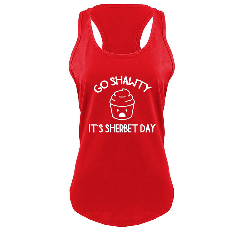 Go Shawty It's Sherbert Day Ladies Gathered Racerback Tank Top