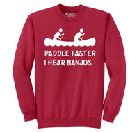 Paddle Faster I Hear Banjos Crewneck Sweatshirt