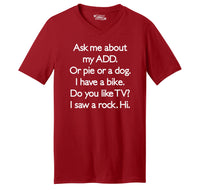 Ask Me About My ADD Dog Rock TV Hi Mens Short Sleeve Ringspun V Neck