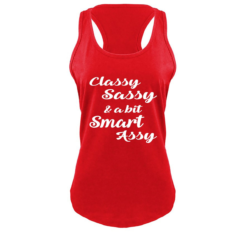 Classy Sassy A Bit Smart Assy Cute Flirty Graphic Tee Ladies Gathered Racerback Tank Top